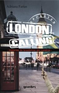 Capa do livro London Calling, de Adriana Farias. Crédito: Divulgação