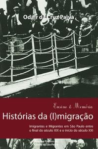 Capa do livro Histórias da (I)Migração, de Odair da Cruz Paiva. Crédito: Divulgação