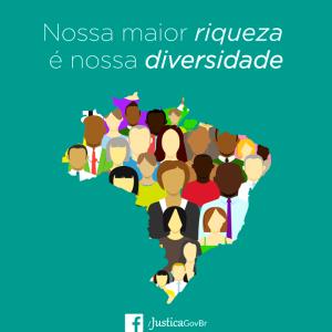 Diversidade, a maior riqueza do Brasil. Crédito: Ministério da Justiça