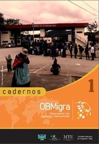 Capa da primeira edição dos Cardernos OBMigra. Crédito: Divulgação