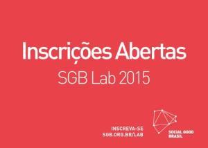 Social Good Brasil 2015 recebe propostas até 12 de abril. Crédito: Divulgação