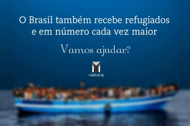 Cáritas RJ chama a sociedade para se mobilizar pelos refugiados. Crédito: Divulgação